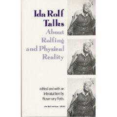 Ida Rolf Talks About Rolfing SI