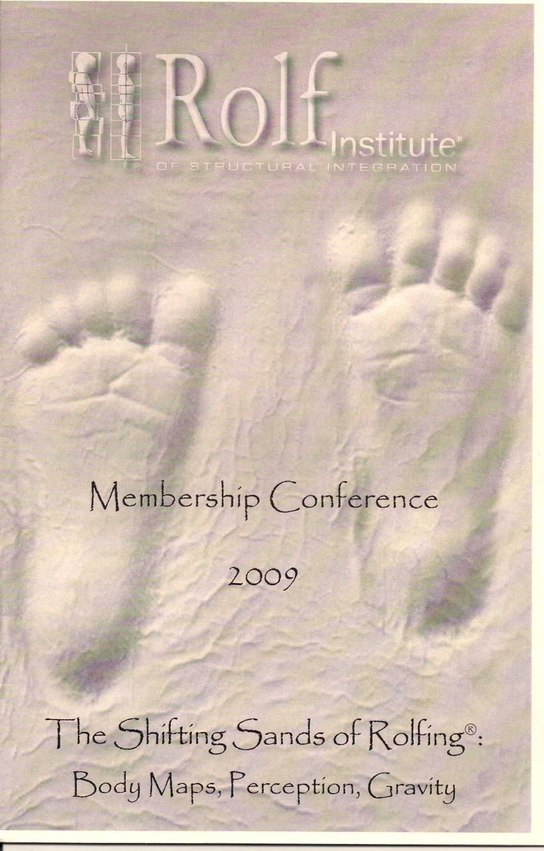 Rolf Institute 2009 Membership Conference Program