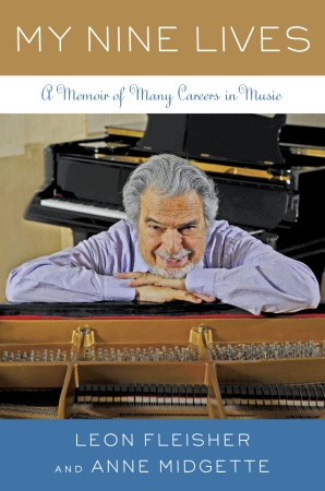 "Leon Fleisher ""My Nine Lives"""
