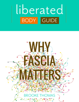 Why Fascia Matters